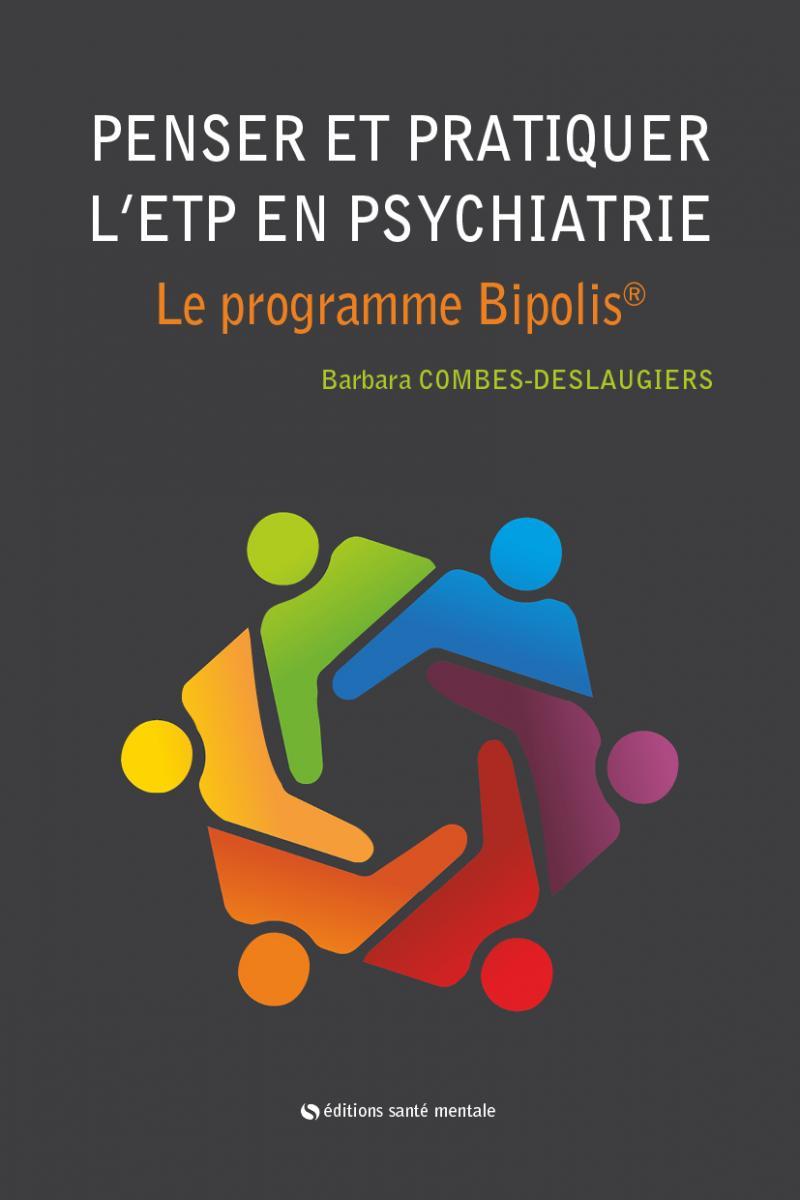 Vignette Penser et pratiquer L'ETP en psychiatrie. Le programme BIPOLIS®