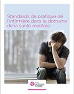 Standards de pratique infirmière en santé mentale