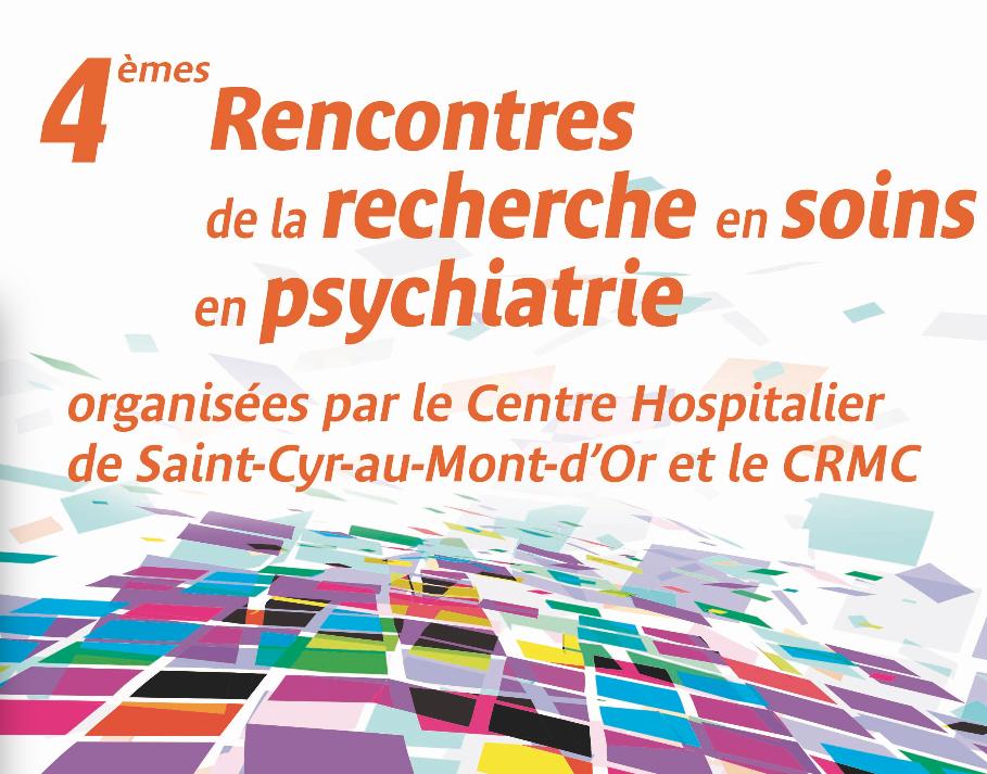 Les 4es Rencontres de la recherche en soin en psychiatrie