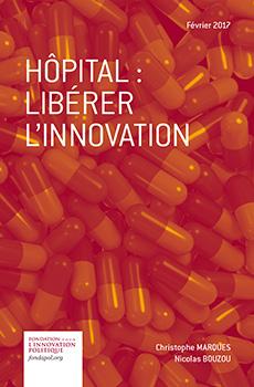 Hôpital : libérer l'innovation