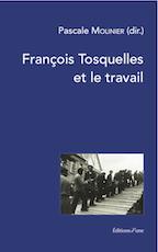 François Tosquelles et le travail
