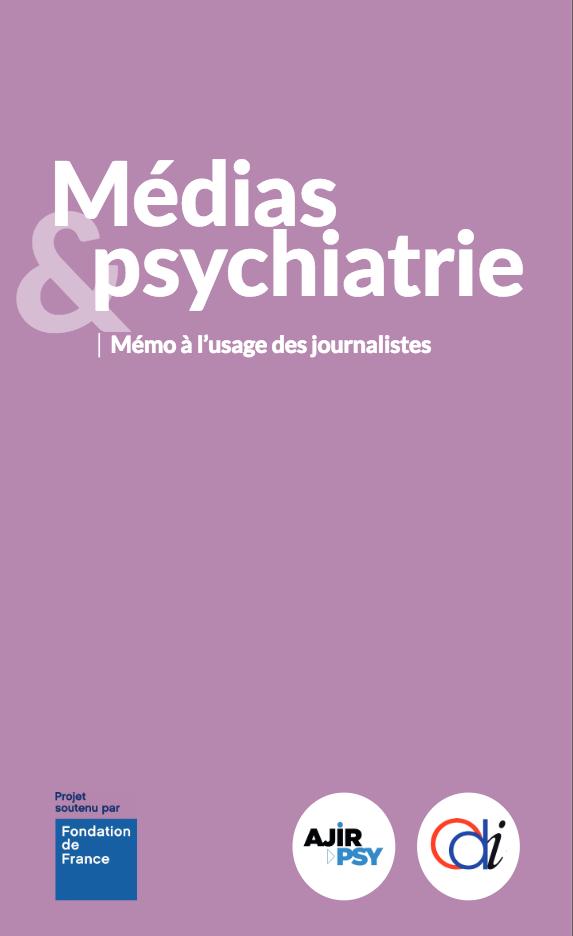 Un « Mémo » pour éviter les amalgames sur la psychiatrie dans les médias