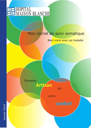Un carnet de suivi somatique à l'EPS Maison-Blanche à Paris
