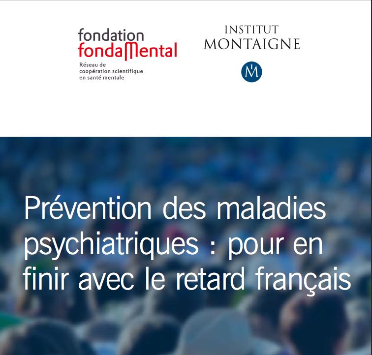 Prevention des maladies psychiatriques : en finir avec le retard français !