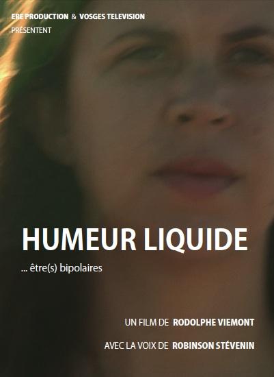 Au cinéma : Humeur liquide - Etre(s) bipolaires