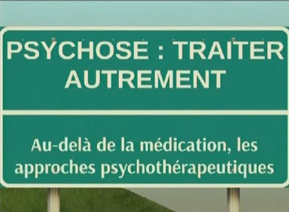 Psychose : traiter autrement