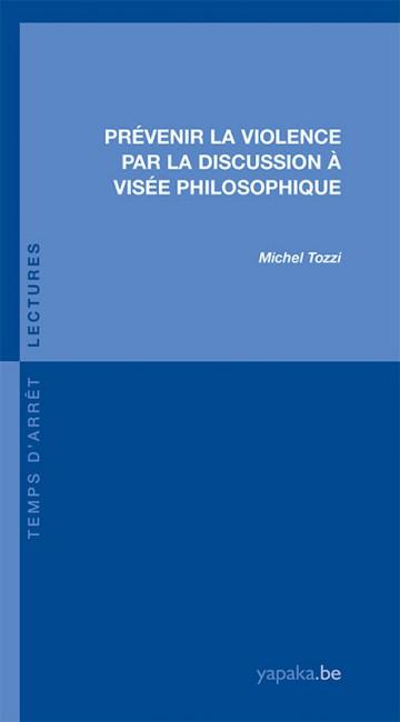 Prévenir la violence par la discussion à visée philosophique