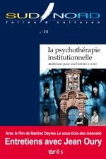 La psychothérapie institutionnelle, une histoire passée et à venir