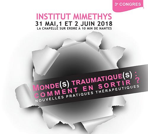 MONDE(S) TRAUMATIQUE(S) : COMMENT EN SORTIR ?