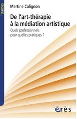 De l'Art-thérapie à la médiation artistique