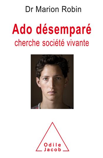Ado désemparé cherche société vivante
