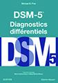 DSM-5. Diagnostics différentiels
