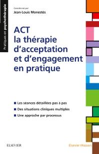 ACT - la thérapie d'acceptation et d'engagement en pratique