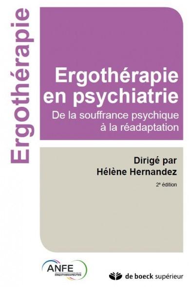 Ergothérapie en psychiatrie : de la souffrance psychique à la réadaptation, 2ème édition