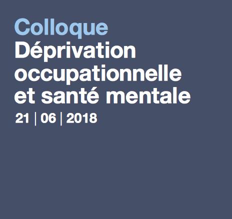 Déprivation occupationnelle et santé mentale