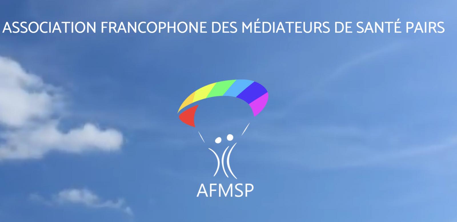 Association Francophone des Médiateurs de Santé Pairs (AFMSP) )