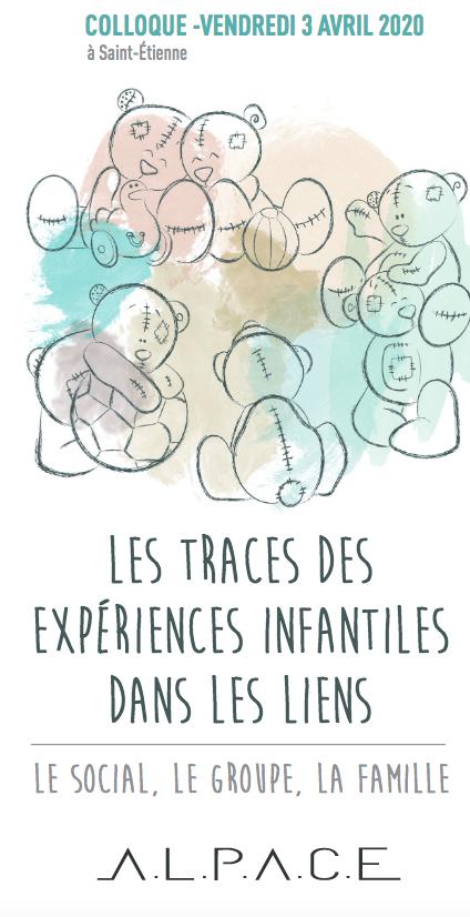 Les traces des expériences infantiles dans les liens - le social, le groupe, la famille