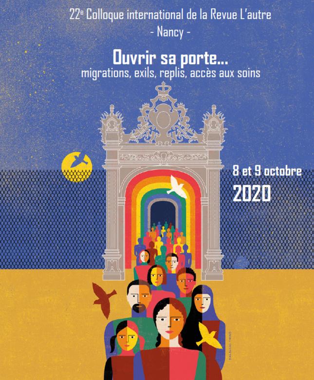Ouvrir sa porte... migrations, exils, replis, accès aux soins