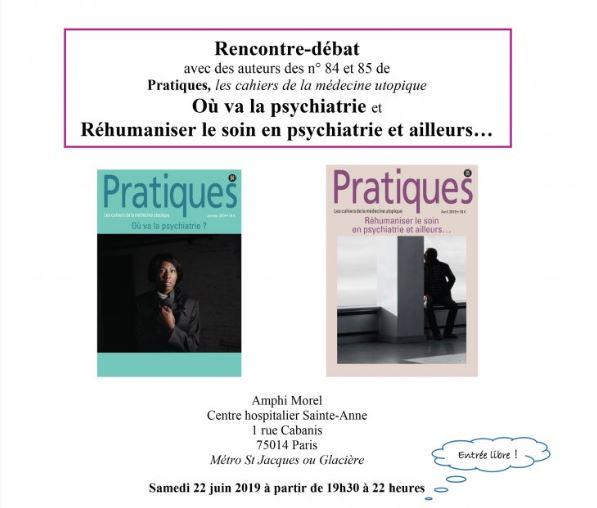 Rencontre débat autour de deux numéros de la revue Pratiques : Où va la psychiatrie ? & Réhumaniser le soin en psychiatrie et ailleurs…