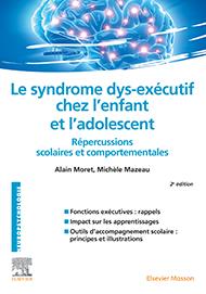 Le syndrome dys-exécutif chez l'enfant et l'adolescent