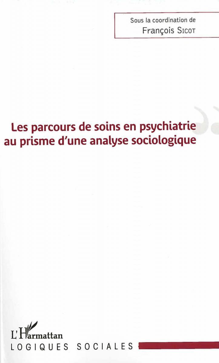 Les parcours de soins en psychiatrie au prisme d'une analyse sociologique