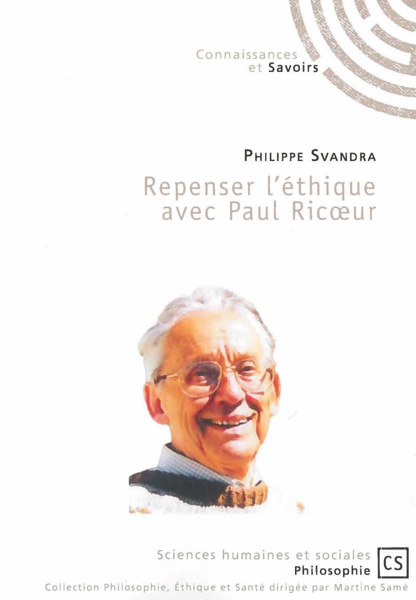 Repenser l'éthique avec Paul Ricoeur