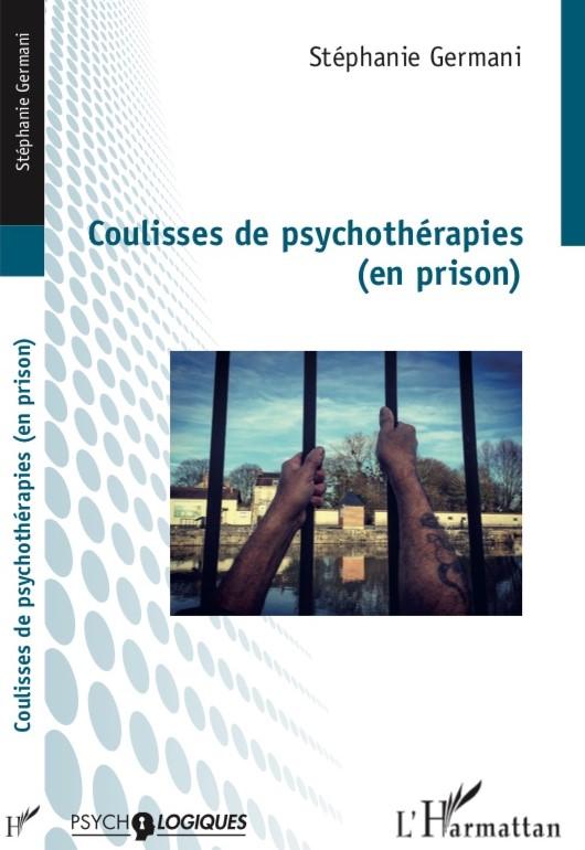 Coulisses de psychothérapie (en prison)