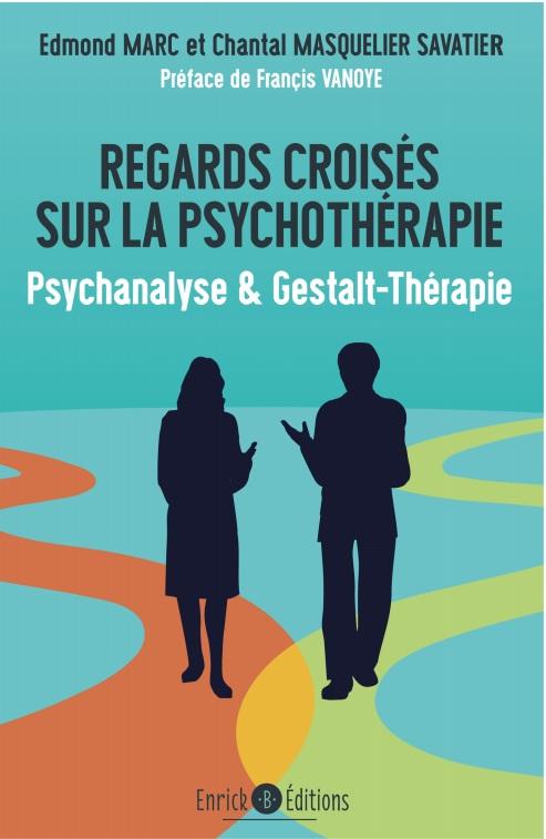 Regards croisés sur la psychothérapie