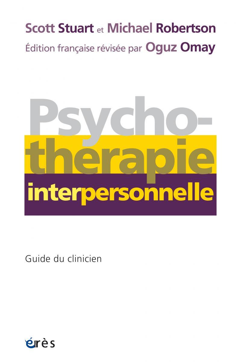 La psychothérapie interpersonnelle - guide du clinicien