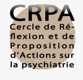 Droits des «psychiatrisés» : où en est-on ?