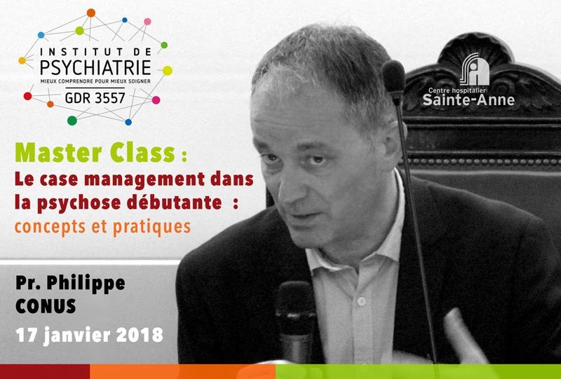 Master class  Le case management dans la psychose débutante  : concepts et pratiques