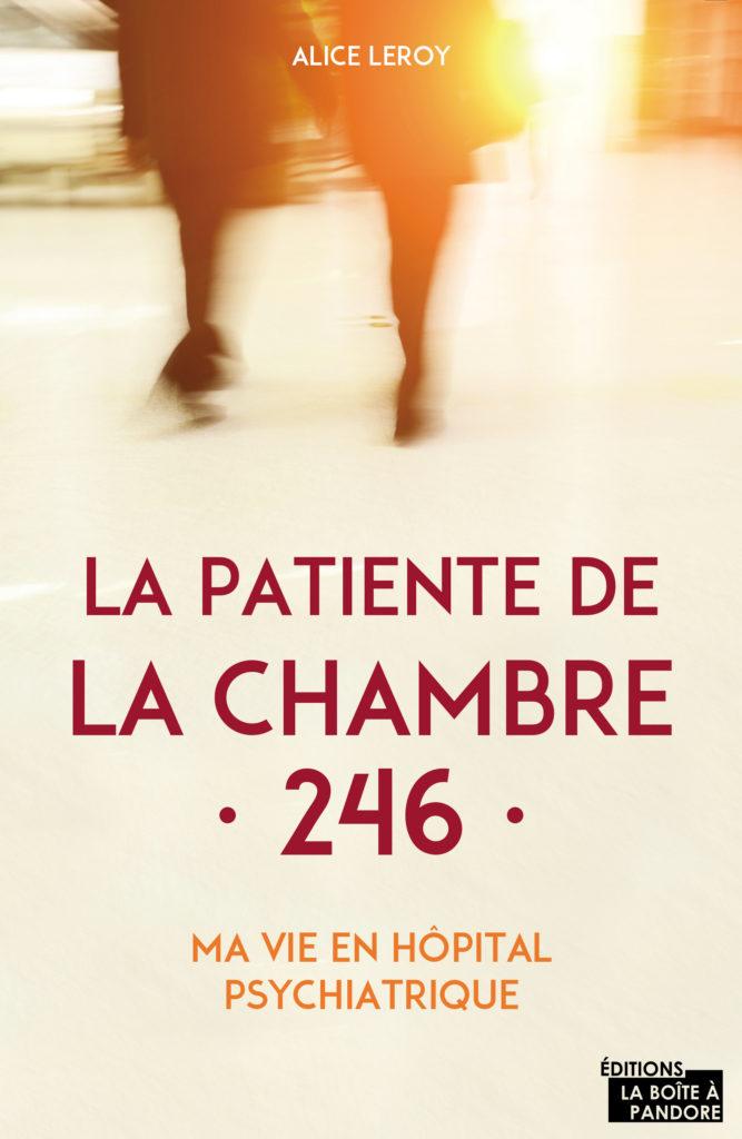 Témoignage : La patiente de la chambre 246