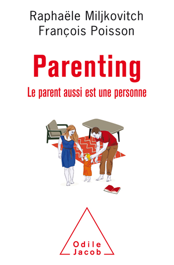 Parenting Le parent aussi est une personne