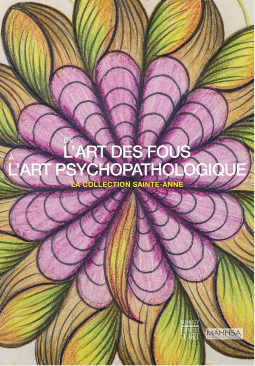 De l'art des fous à l'art psychopathologique