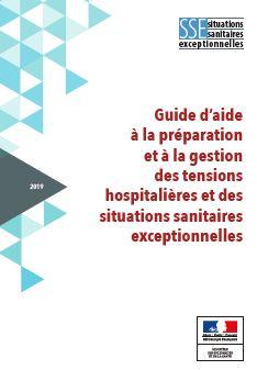 Un guide pour gérer les tensions hospitalières et situations sanitaires exceptionnelles