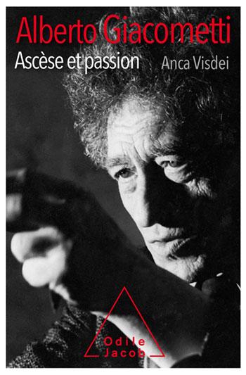 Alberto Giacometti, ascèse et passion
