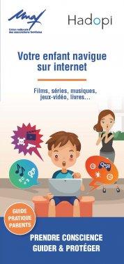 Votre enfant navigue sur internet : prendre conscience, guider et protéger