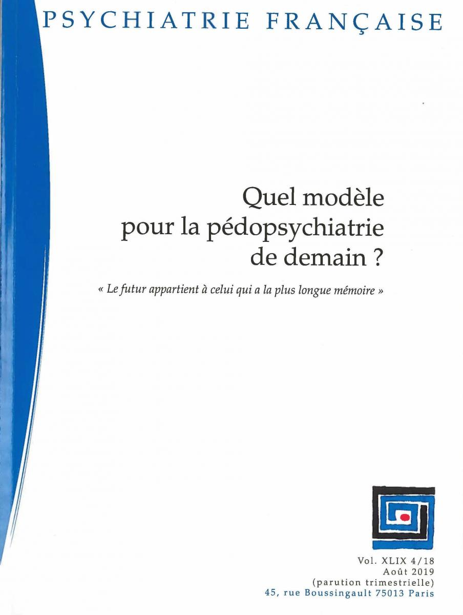 Quel modèle pour la pédopsychiatrie de demain ?
