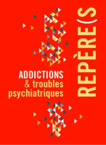 Un guide pour décloisonner addictologie et psychiatrie