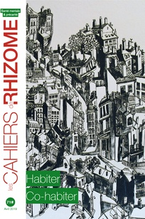 Parution du n°71 des Cahiers de Rhizome : Habiter, co-habiter