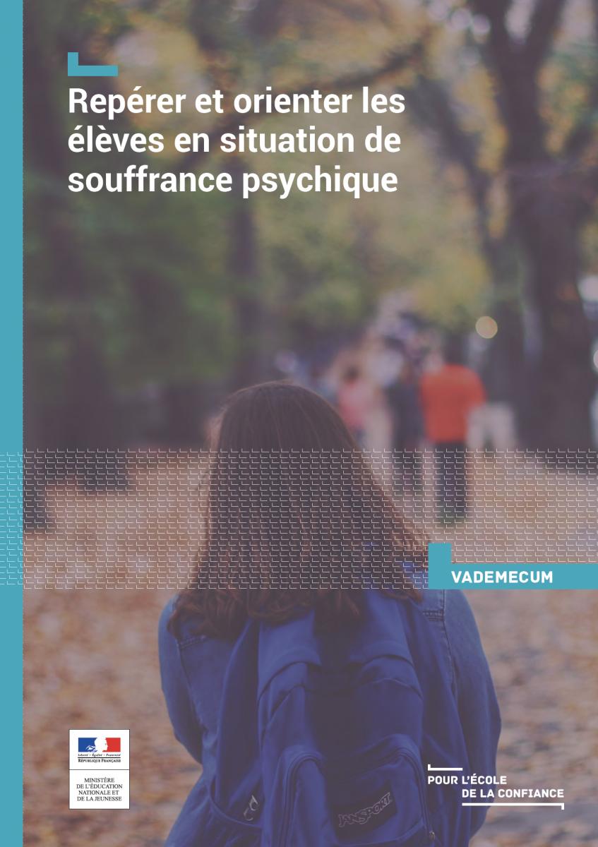 Vademecum « Repérer et orienter les élèves en situation de souffrance psychique »