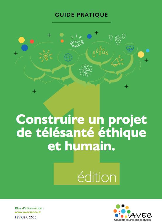 Guide pratique pour construire un projet de télésanté éthique et humain
