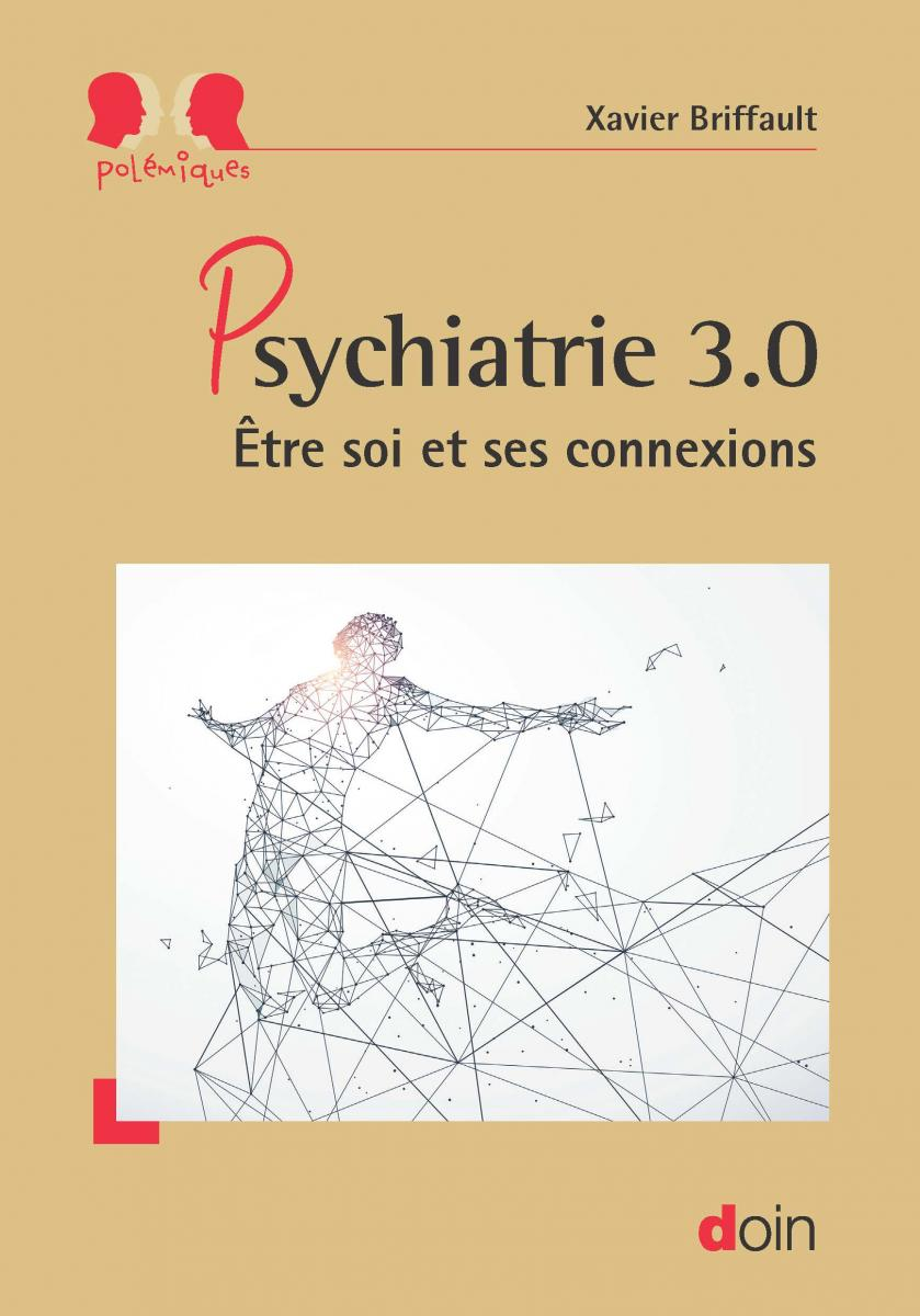Psychiatrie 3.0 - Etre soi et ses connexions