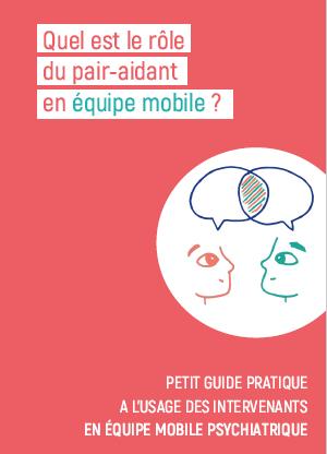 Intégrer un pair-aidant en équipe mobile