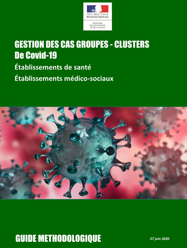 Covid-19 : un guide pour gérer les clusters en établissements
