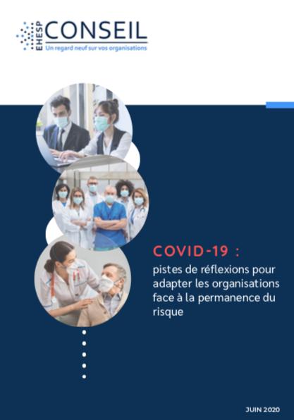 EHESP Conseil propose un mémo pour aider les établissements à gérer « l'après » Covid