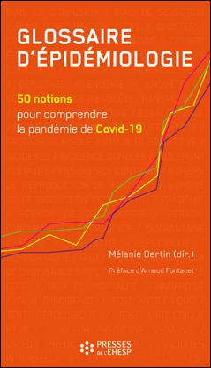 Glossaire d'épidémiologie - 50 notions pour comprendre la pandémie de Covid-19