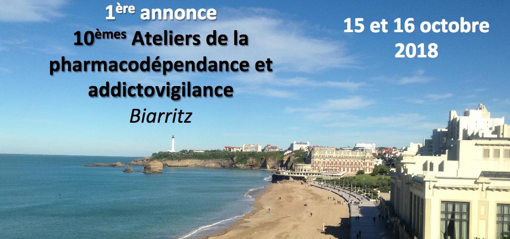 10e ateliers de pharmacodépendance et d'addictovigilance de Biarritz