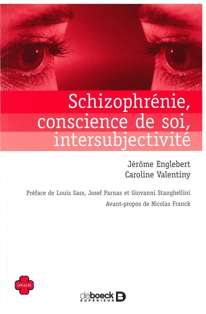 Schizophrénie, conscience de soi, intersubjectivité