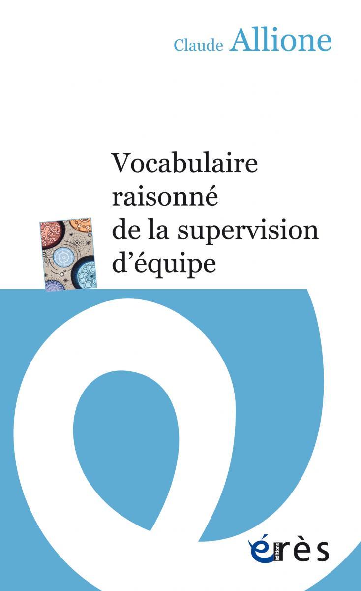 Vocabulaire raisonné de la supervision d'équipe